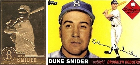"1996 Duke Snider Danbury Mint and Reprint ""Cards You Mom Threw Out"" card"